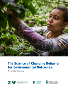 Why behavior change matters to the Global Environmental Facility [GEF] and what to do about it 1