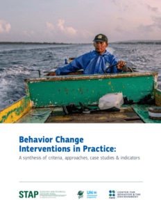 Why behavior change matters to the Global Environmental Facility [GEF] and what to do about it